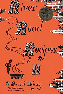 River Road Recipes II: A Second Helping Cover Image