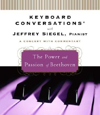 The Power and Passion of Beethoven Cover