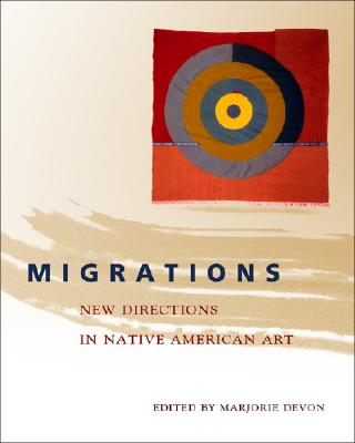 Migrations: New Directions in Native American Art Cover Image