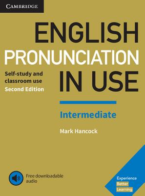 English Pronunciation in Use Intermediate Book with Answers and Downloadable Audio Cover Image