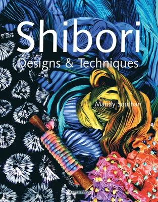 Shibori Designs & Techniques Cover Image