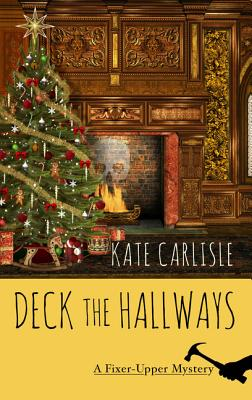 Deck the Hallways (Fixer-Upper Mystery) Cover Image