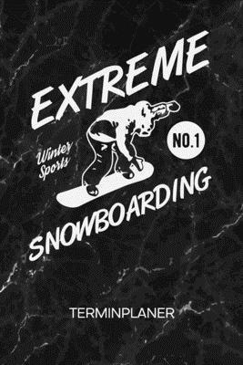 Terminplaner: Snowboarder Kalender Mo. bis So. - Hüttengaudi Terminkalender - Skiurlaub Wochenplaner Wintersport Taschenkalender für Cover Image