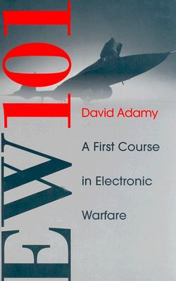 Ew 101: A First Course in Electronic Warfare (Artech House Radar Library) Cover Image