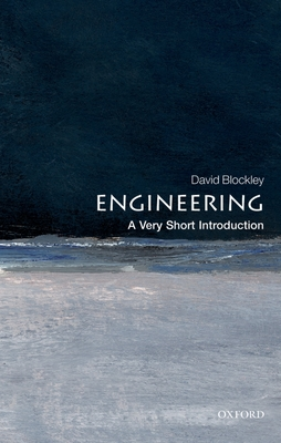 Engineering: A Very Short Introduction (Very Short Introductions) Cover Image