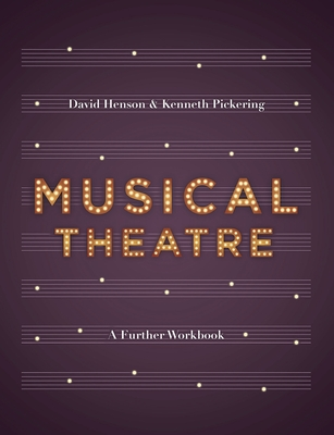 Musical Theatre: A Workbook for Further Study Cover Image
