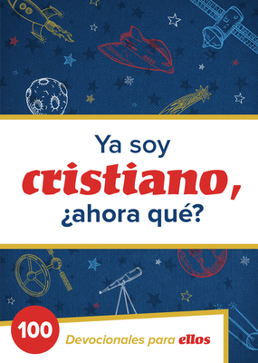 Cover for Ya Soy Cristiano–¿Ahora Qué?