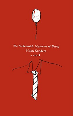 The Unbearable Lightness of Being: A Novel Cover Image