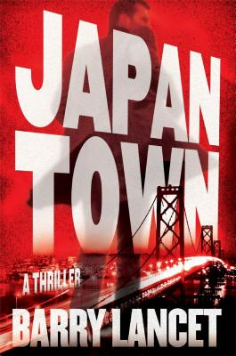 Japantown: A Thriller (A Jim Brodie Thriller #1) Cover Image