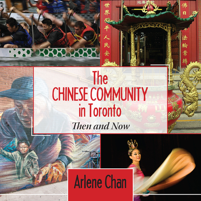 The Chinese Community in Toronto: Then and Now Cover Image