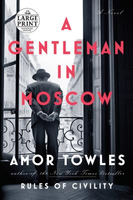 A Gentleman in Moscow - large print book cover