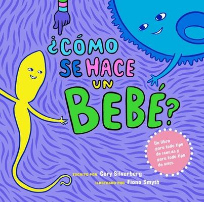 ¿Cómo se hace un bebé?: Spanish Language Edition Cover Image