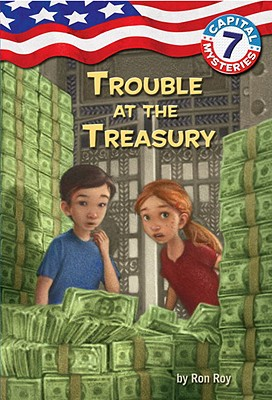 Capital Mysteries #7: Trouble at the Treasury Cover Image