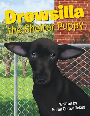Drewsilla the Shelter Puppy Cover Image