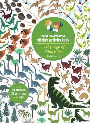 In the Age of Dinosaurs: My Nature Sticker Activity Book Cover Image