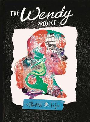 The Wendy Project by Osborne Fish