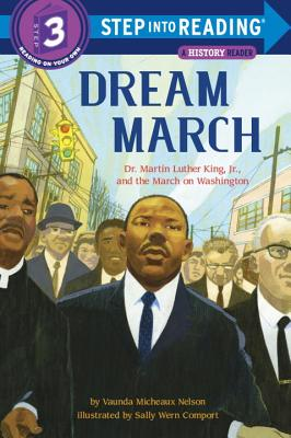 Dream March: Dr. Martin Luther King, Jr., and the March on Washington (Step into Reading) Cover Image
