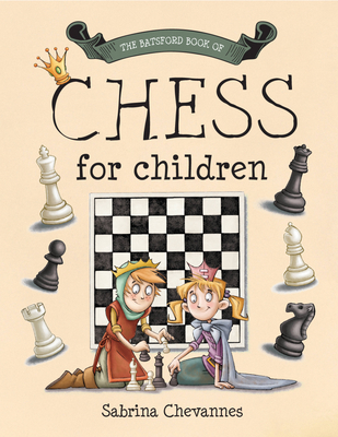 The Batsford Book of Chess for Children Cover Image