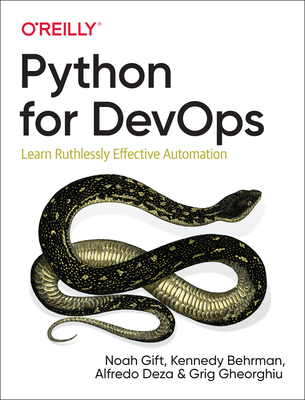 Python for Devops: Learn Ruthlessly Effective Automation Cover Image