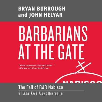 Barbarians at the Gate Lib/E: The Fall of RJR Nabisco Cover Image