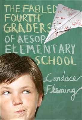 The Fabled Fourth Graders of Aesop Elementary School Cover
