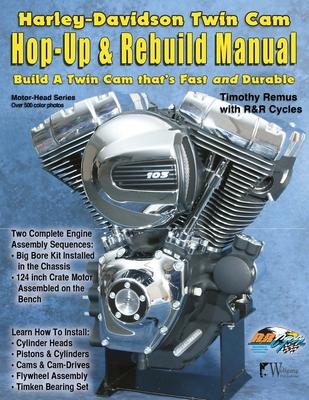 H-D Twin Cam, Hop-Up & Rebuild Manual Cover Image