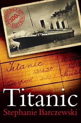 Titanic 100th Anniversary Edition: A Night Remembered Cover Image