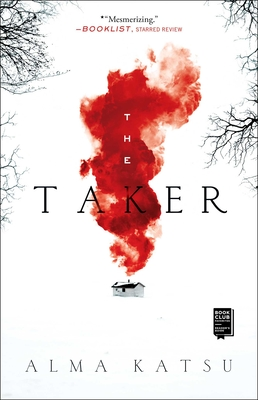 The Taker: Book One of the Taker Trilogy (Taker Trilogy, The #1) Cover Image