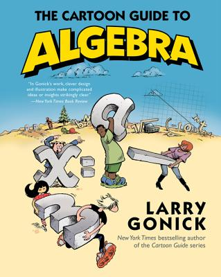 The Cartoon Guide to Algebra Cover