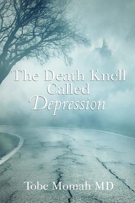 The Death Knell Called Depression Cover Image