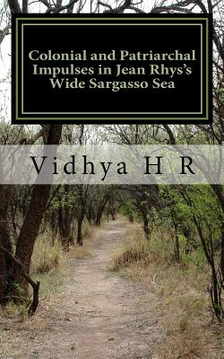 Colonial and Patriarchal Impulses in Jean Rhys's Wide Sargasso Sea Cover Image