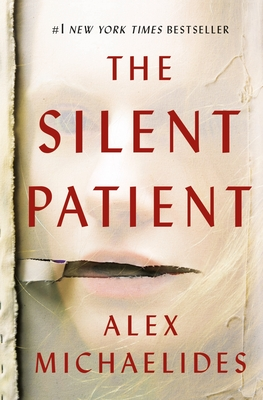 The Silent Patient Alex Michaelides, Celadon Books, $26.99,