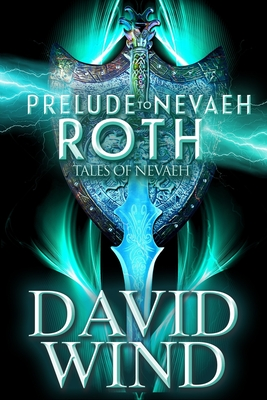 Prelude to Nevaeh: Roth Cover Image