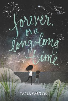 FOREVER OR A LONG LONG TIME