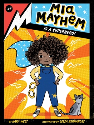 Mia Mayhem Is a Superhero! Cover Image