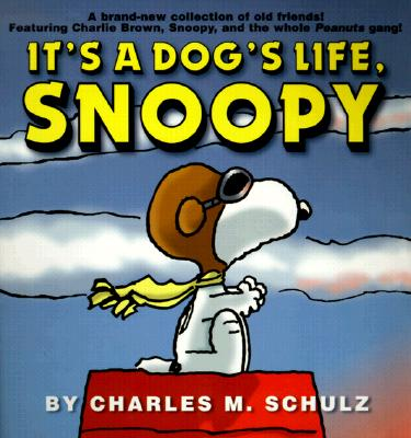 It's a Dog's Life, Snoopy Cover