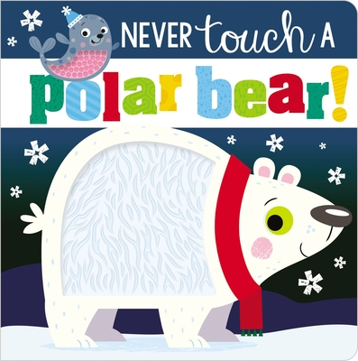 Never Touch a Polar Bear Cover Image