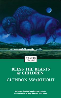 Bless the Beasts & Children (Enriched Classics) Cover Image