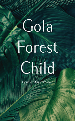 Gola Forest Child Cover Image