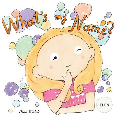 What's my name? ELEN Cover Image