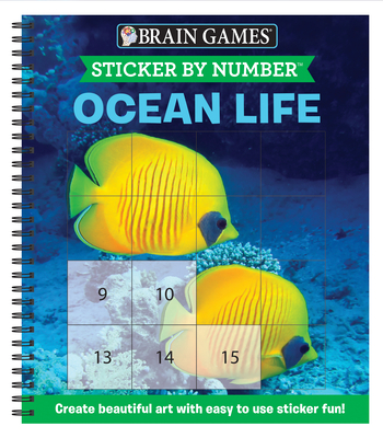 Brain Games - Sticker by Number: Ocean Life (Easy - Square Stickers): Create Beautiful Art with Easy to Use Sticker Fun! Cover Image
