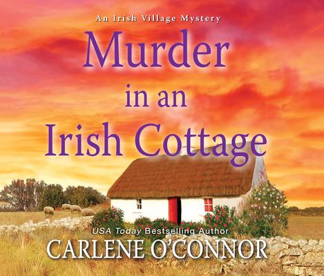 Murder in an Irish Cottage (Irish Village Mystery #5) Cover Image