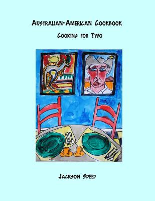 Australian-American Cookbook: Cooking for Two Cover Image
