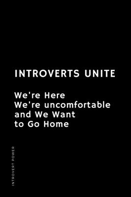 INTROVERT POWER Introverts Unite We're here We're uncomfortable and We want to GO HOME: The secret strengths of INFJ personality Dot Grid Composition Cover Image