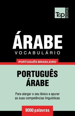 Vocabulário Português Brasileiro-Árabe - 9000 palavras Cover Image