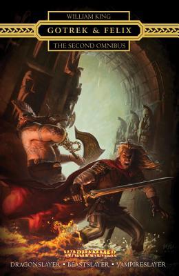 Gotrek & Felix : The Second Omnibus Cover Image