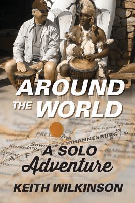 Around the World: A Solo Adventure Cover Image