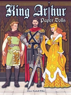 King Arthur Paper Dolls (Dover Paper Dolls) Cover Image