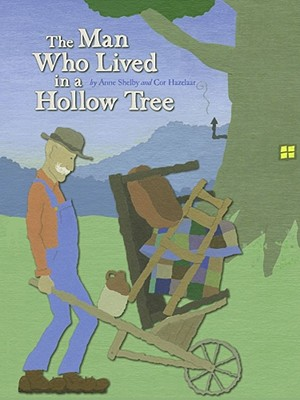 The Man Who Lived in a Hollow Tree Cover