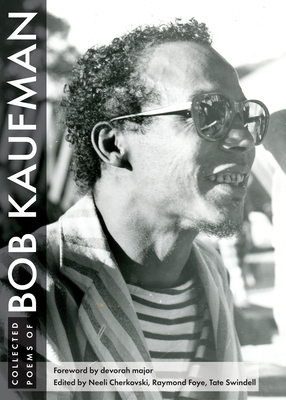 Collected Poems of Bob Kaufman Cover Image
